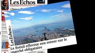 "Com o título ""Brasil volta ao mercado de títulos globais"", Les Echos analisa primeira emissão de títulos da dívida pública brasileira depois do afastamento da presidente Dilma Rousseff."