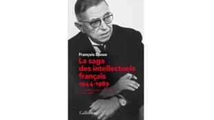 «La saga des intellectuels français, 1944-1989», de François Dosse.