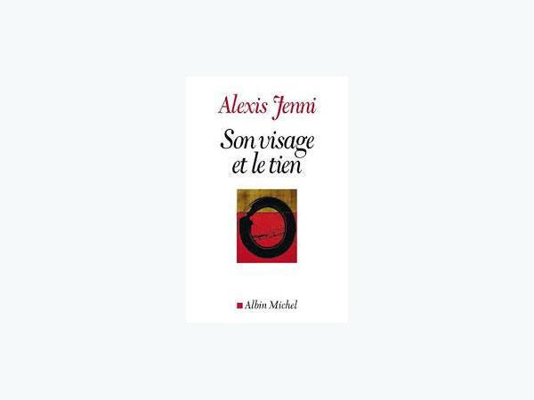 Alexis Jenni, le Prix Goncourt 2011 a fait son « coming out » spirituel dans son dernier livre « Son visage et le tien» (Albin Michel) .