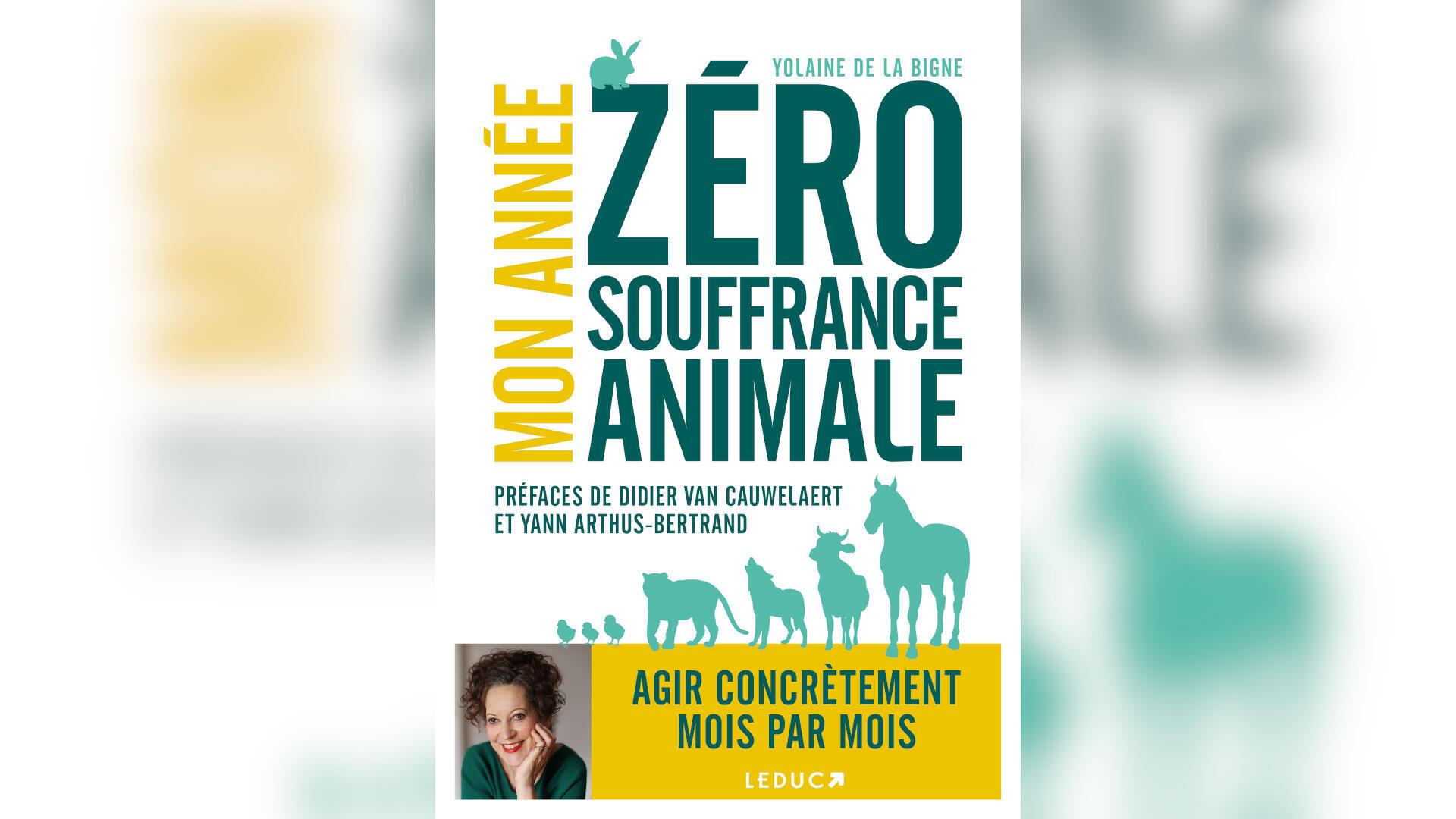 mon-annee-zero-souffrance-animale-yolaine-bigne-2021