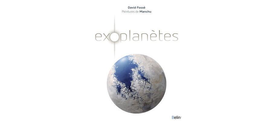 Couverture du livre «Exoplanètes» de David Fossé.