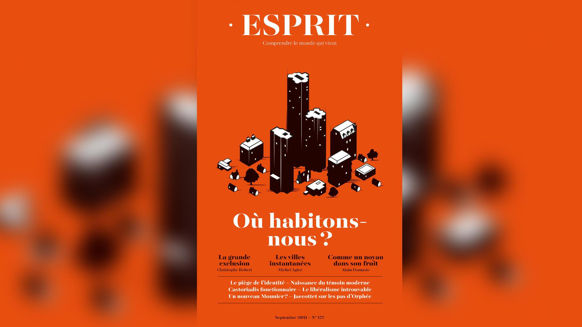 Couverture revue Esprit - septembre 2021 - Où habitons-nous - Une semaine d'actualité