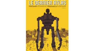 La couverture du tome 2 de la bande dessinée «Le Dernier Atlas» de Fred Blanchard, Fabien Vehlmann, Gwen de Bonneval et Hervé Tanquerelle.