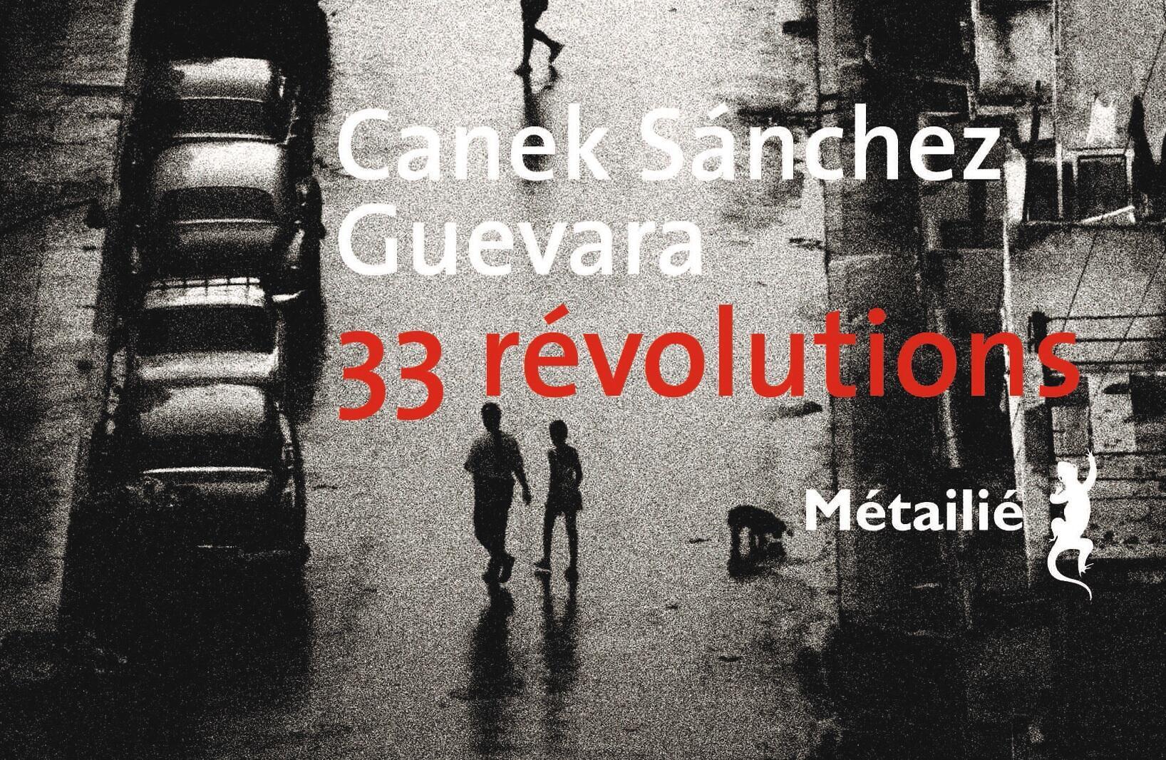 Tapa del libro '33 revoluciones', Canek Sánchez Guevara, editorial Métailié (Francia).