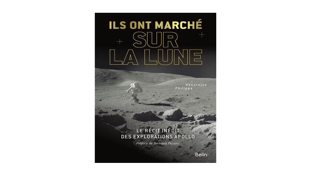 «Ils ont marché sur la Lune», Henarejos Philippe.
