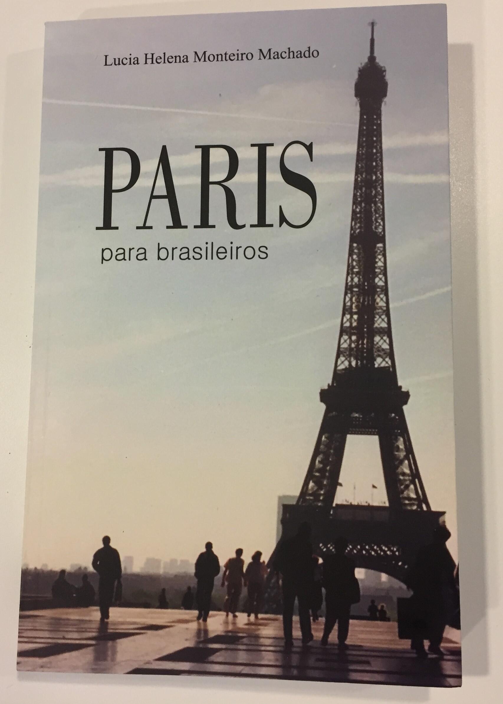 """Capa do livro """"Paris para brasileiros"""", de Lucia Helena Monteiro Machado."""