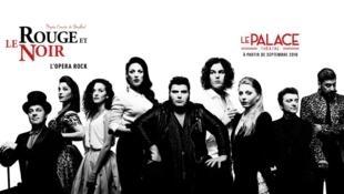 «Le Rouge et le Noir, l'opéra rock», au Palace à Paris jusqu'au 31 décembre.