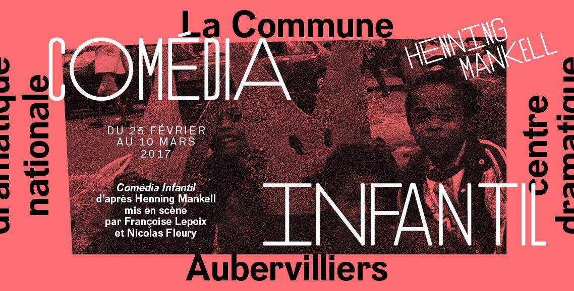 <i>Comedia Infantil, </i>au Théâtre de la Commune à Aubervilliers, jusqu'au 10 mars 2017.