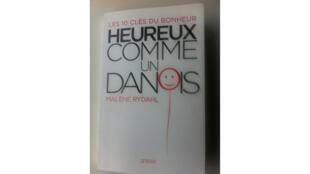 « Heureux comme un Danois » de Malene Rydahl, publié aux éditions Grasset.