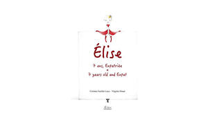 Couverture du livre «Elise 7 ans, expatriée».