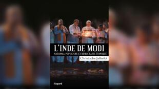 Couverture du livre «L'Inde de Modi, national-populisme et démocratie ethnique» de Christophe Jaffrelot.