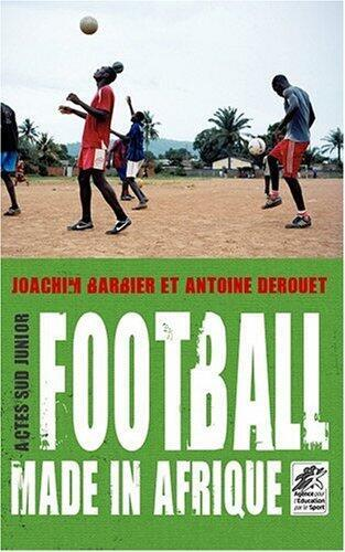 Cover of 'Football Made in Afrique'