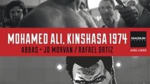 Couverture de l'ouvrage «Mohamed Ali, Kinshasa 1974».