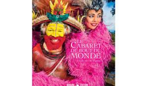 """Couverture du Livre de Marc Dozier """"Le Cabaret du Bout du Monde"""""""
