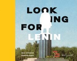 Couverture du livre «Looking-for-Lenin» de Niels-Ackermann et Sebastien Gobert.