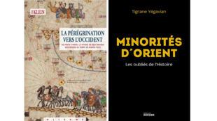 «La pérégrination vers l'Occident», de Pierre Klein et «Minorités d'Orient : les oubliés de l'Histoire», de Tigrane Yégavian.