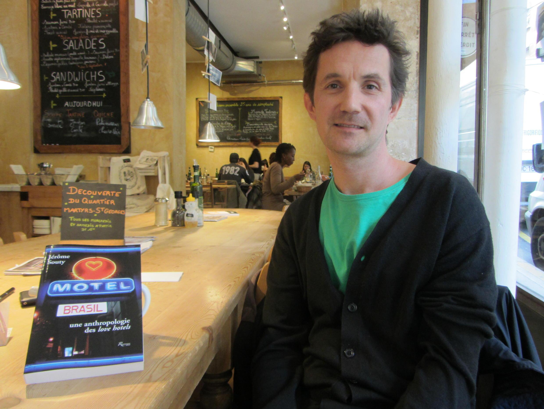 """O antrópologo francês Jérôme Souty, autor de """"Motel Brasil - Uma antropologia dos love hotels"""" (tradução livre)."""