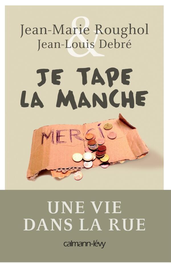 """Jean-Marie Roughol's book """"Je tape la manche"""" published by Calmann-Lévy"""