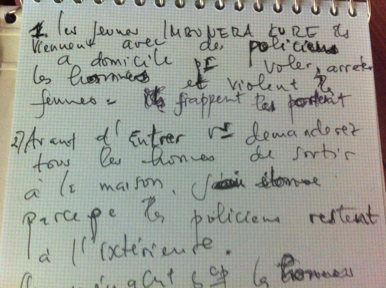 Une des victimes, refusant d'abord de parler, demande à une de ses amies d'écrire son témoignage en français sur un papier.