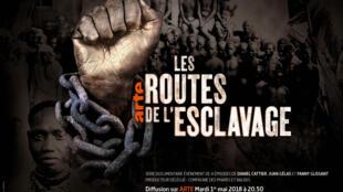Visuel arte du film «Les routes de l'esclavage» de Daniel Cattier, Juan Gélas et Fanny Glissant.