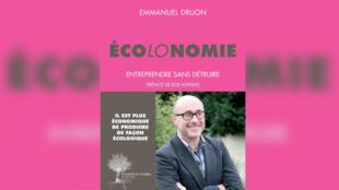 Couverture - Ecolonomie entreprendre sans détruire - Emmanuel Druon - C'est pas du vent