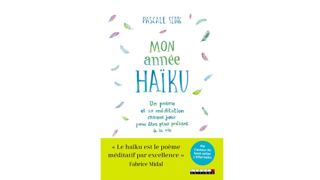 Mon année Haïku est sortie le 8 octobre 2017 aux éditions Leduc.s