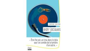 """Carine Hazan publie """"Jean-Jacques"""" son premier roman paru aux éditions Harper Collins"""