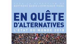 «En quête d'alternatives», L'Etat du Monde 2018.