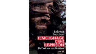 «Témoignage d'une île-prison: de l'exil aux prix littéraires», par Behrouz Boochani.