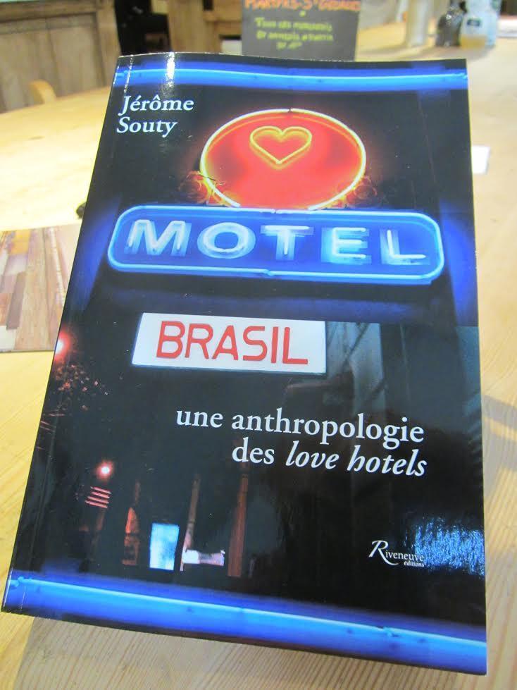 Livro sobre os motéis brasileiros, do antropólogo francês Jérôme Souty, chega às livrarias da França no dia 19 de novembro.