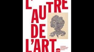 Affiche de l'exposition du LaM: «L'Autre de l'art».