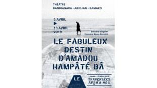 Affiche Le fabuleux destin d'Amadou Hampâté Bâ.