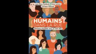 """Couverture du livre """"Humains dans la rue"""" de J-M.Potdevin, A.Lorient et L.Clément."""