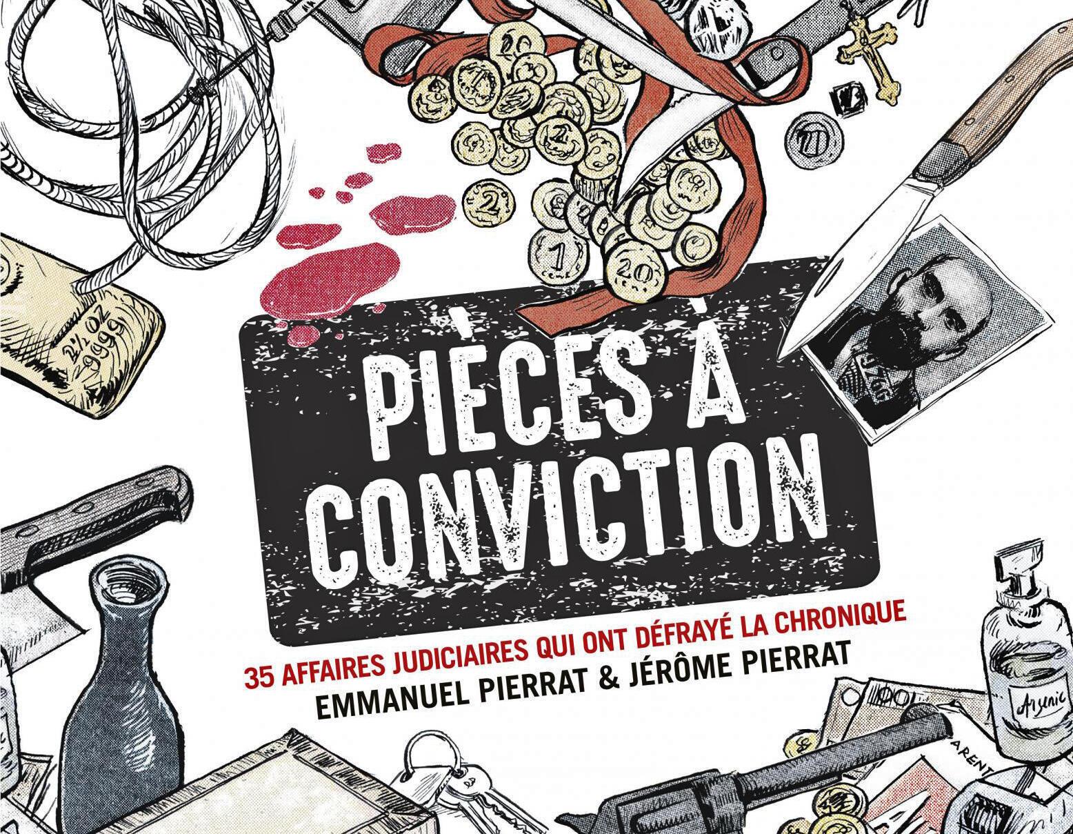 La couverture du livre «Pièces à conviction» des frères Pierrat