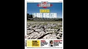 Capa desta segunda-feira (22) do jornal Libération sobre a seca que preocupa a França
