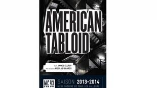 American Tabloïd, l'adaptation du livre de James Ellroy par Nicolas Bigards