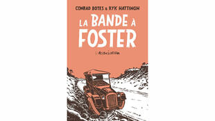 «La bande à Foster», de Ryk Hattingh (texte) et Conrad Botes (dessin).