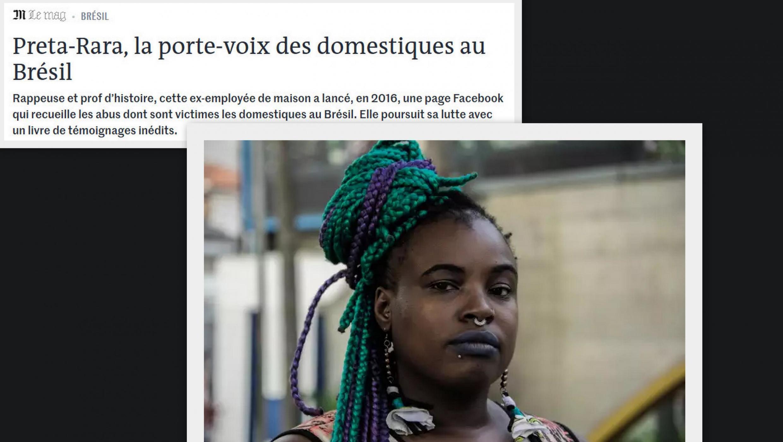 """A revista do jornal Le Monde destaca o livro da rapper brasileira Preta Rara: """"Eu, empregada doméstica"""", sobre o cotidiano de brasileiras que trabalham em casas de famílias de classes média e alta."""