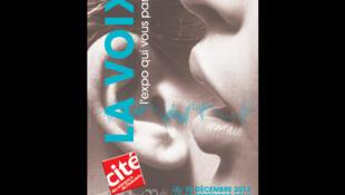 L'affiche de l'exposition «La Voix, l'exposition qui vous parle», à la Cité des sciences et de l'industrie à Paris (France).