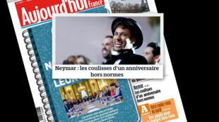 O aniversário de Neymar foi manchete no jornal Aujour'd'hui en France desta terça-feira (06/02).