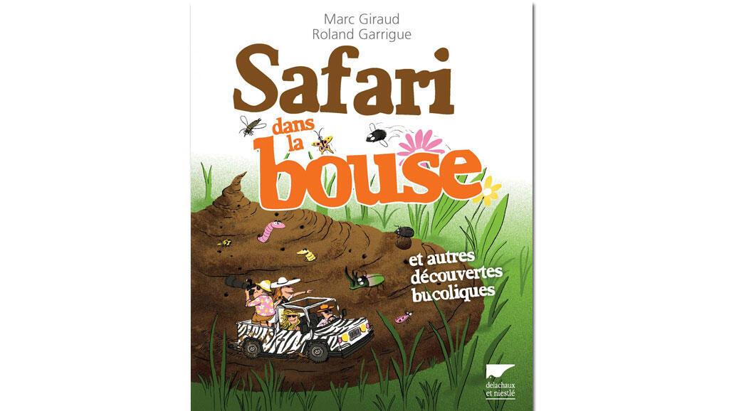 Couverture du livre «Safari dans la bouse».