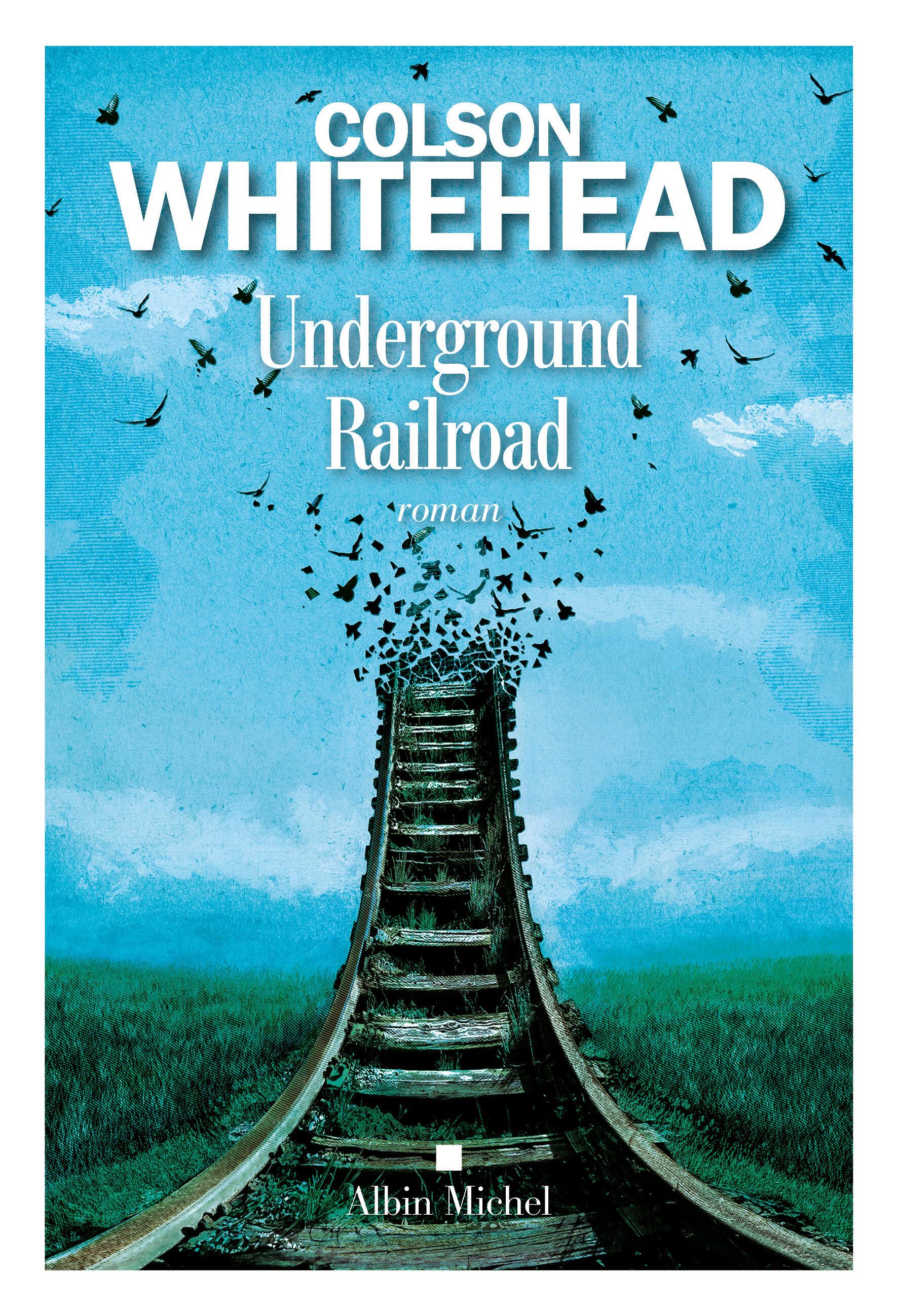 «Underground Railroad» est un roman puissant sur le célèbre réseau clandestin d'aide aux esclaves américains en fuite.