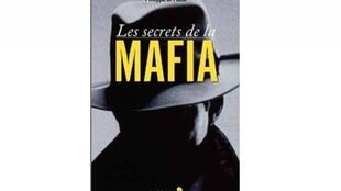 "Couverture du livre de Philippe Di Folco, ""Les Secrets de la Mafia"""