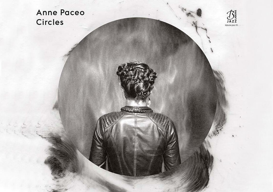 <i>Circles, </i>le dernier album d'Anne Paceo.