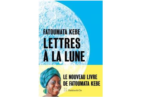 """Fatoumata Kebe publie """"Lettres à la lune"""" chez Slatkine & Cie."""