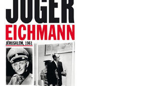 Affiche de l'exposition «Juger Eichmann».