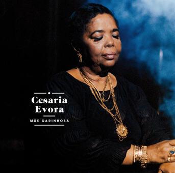 Cesaria Evora.