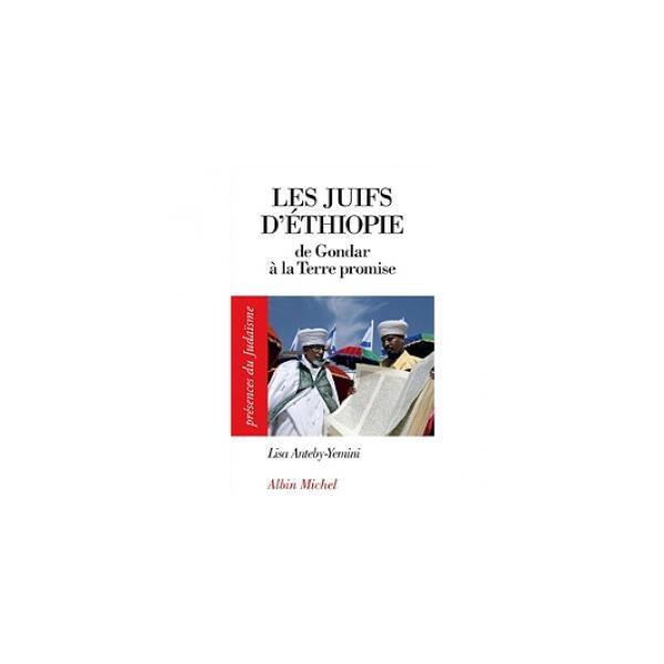 «Les juifs d'Ethiopie, de Gondar à la Terre promise», de Lisa Anteby-Yemini.