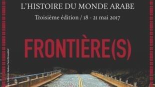 Les 3èmes Rendez-vous de l'histoire du monde arabe, du 18 au 21 mai 2017 à l'IMA, à Paris.