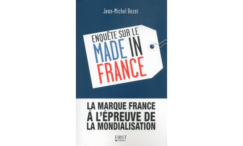 « La marque France, à l'épreuve de la mondialisation », ouvrage de Jean Michel Bezat.